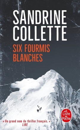 Six fourmis blanches Sandrine Collette