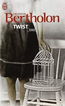 Twist Delphine Bertholon