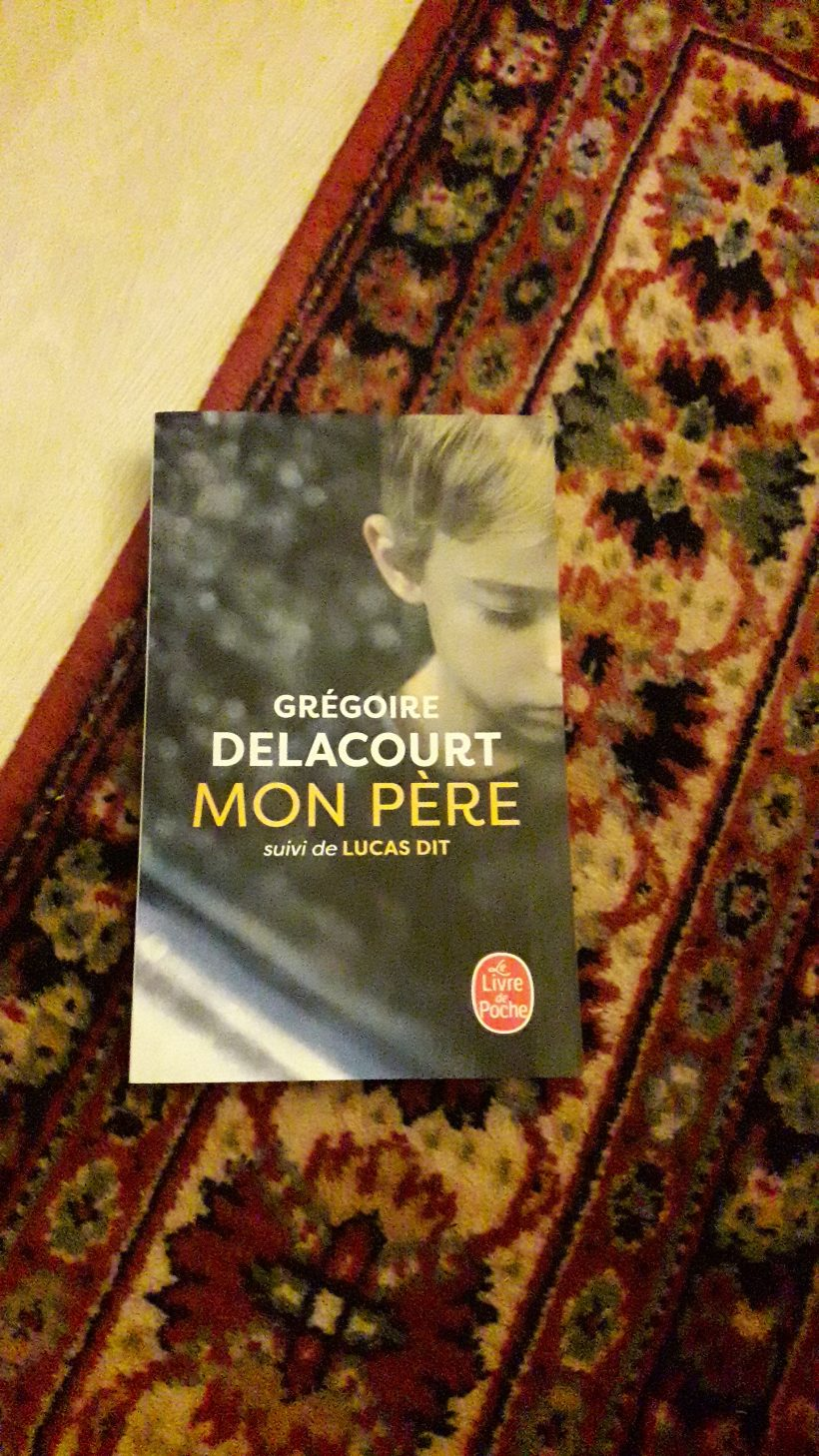 Mon père de Grégoire Delacourt